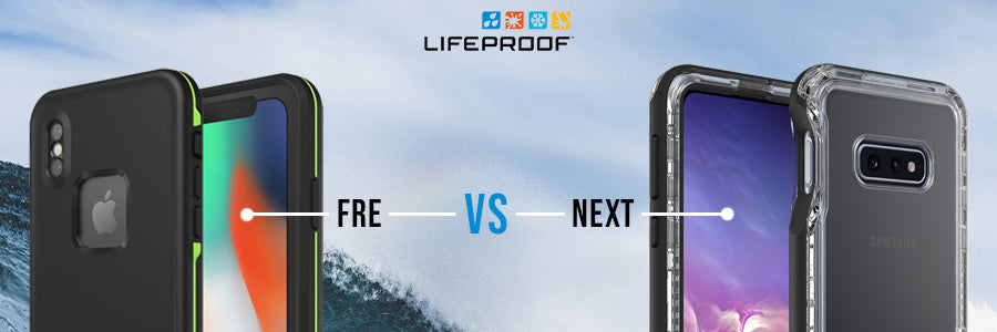 lifeproof fre vs lifeproof next review