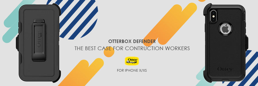 otterbox defender for iphone x/xs review : the best case for contruction workers