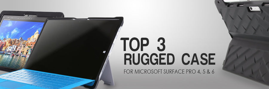 top 3 rugged case for microsoft surface pro 3 4 5 and 6