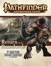 Pathfinder RPG: Adventure Path - Return of the Runelords Part 2 - It Came from Hollow Mountain