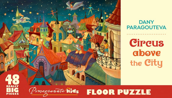 Pomegranate Artpiece Puzzle: Floor Puzzle - Damy Paragouteva - Circus above the City