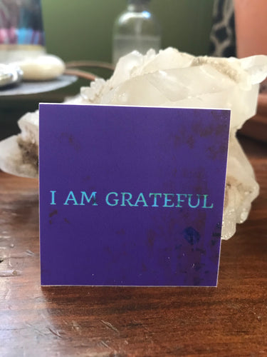 """I AM Grateful"" Sticker"