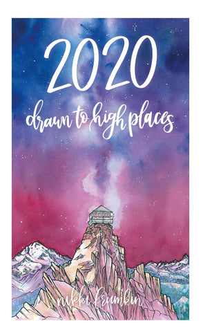 2020 Drawn to High Places Calendar