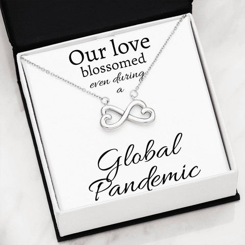 Our love blossomed, even during a Global Pandemic - Infinity Hearts Necklace
