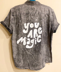 You Are Magic Handmade Shirt