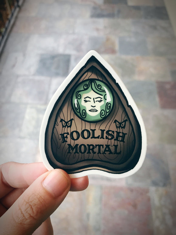 Foolish Mortal Ouija Sticker