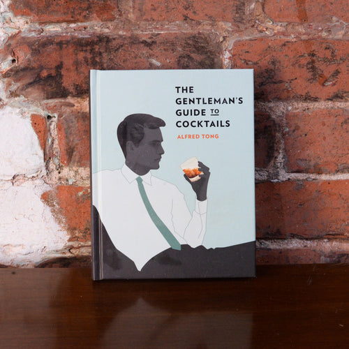 The Gentlemen's Guide to Cocktails