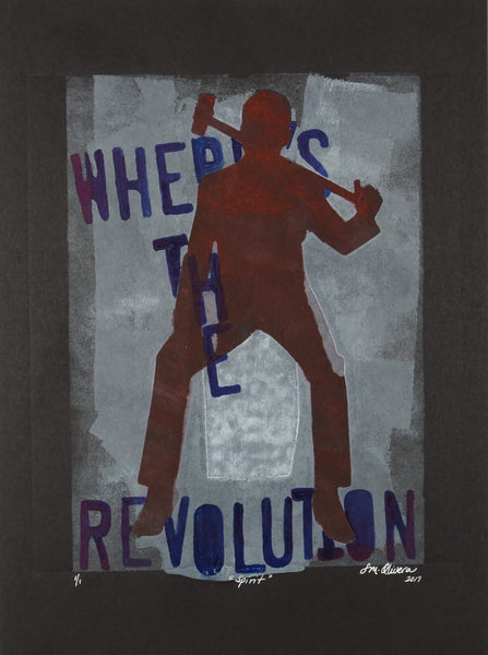 Monotype print of person with mallet in hand looking for a revolution to join by Susan Olivera