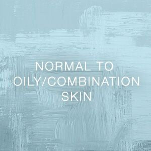 Normal to Oily/Combination Skin