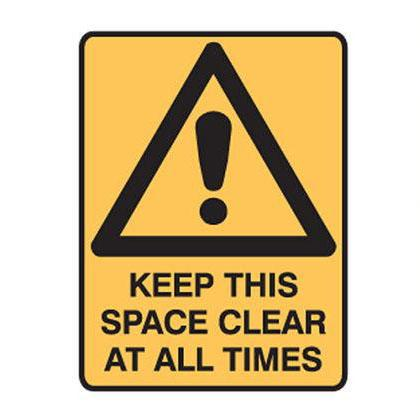 Keep This Space Clear at All Times - Safety Sign - SFI Orbimax