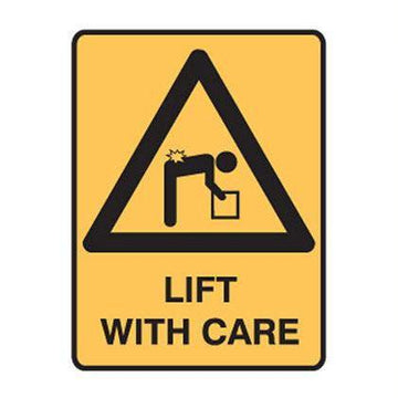 Lift With Care Safety Sign - SFI Orbimax