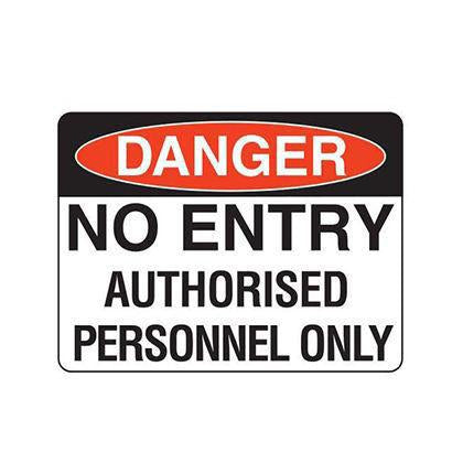 No Entry - Authorised Personnel Only