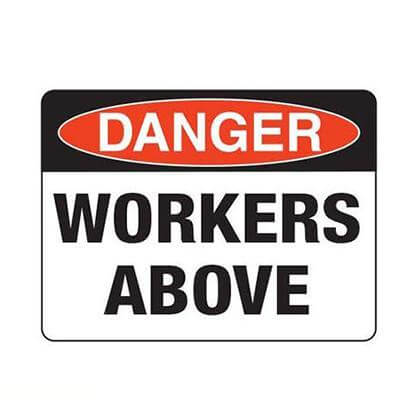 Danger - Workers Above Safety Sign - SFI Orbimax