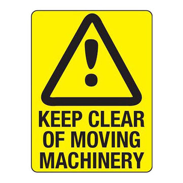 Keep Clear of Moving Machinery - Safety Sign - SFI Orbimax