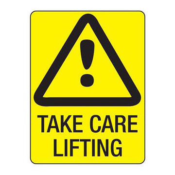 Take Care Lifting - Safety Sign - SFI Orbimax
