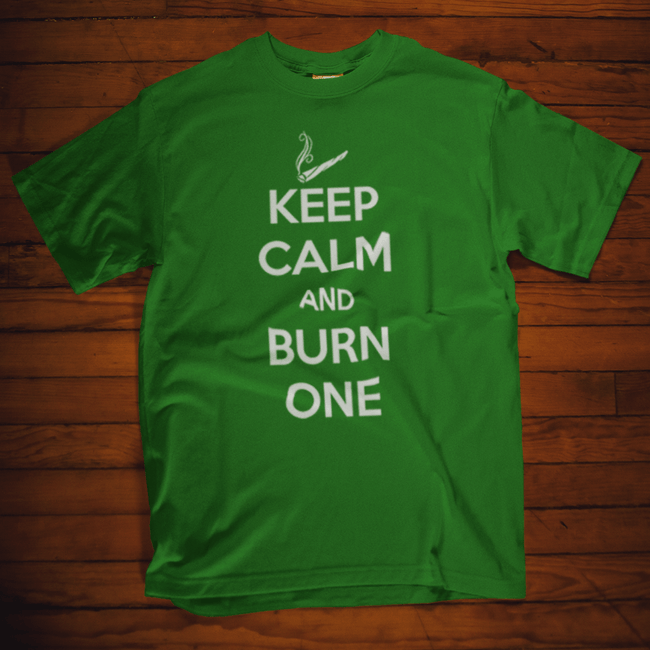 Keep Calm and Burn One T Shirt by calico ink