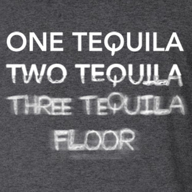 One Tequila Two Tequila Three Tequila Floor T Shirt Short Sleeve T-Shirt Calico Ink