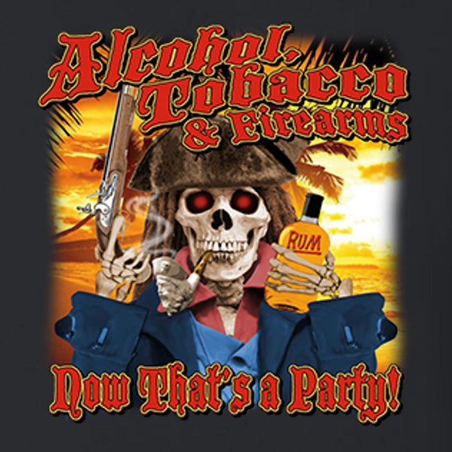 Alcohol Tobacco Firearms - Now That's A Party Calico ink black T Shirt