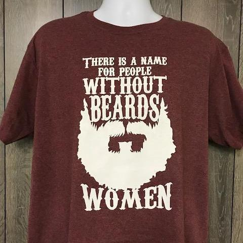 There Is A Name For People With out Beards Heather Maroon Calico Ink T Shirt