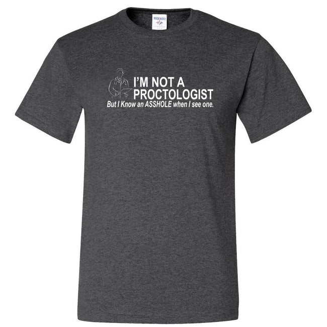 I'm Not A Proctologist, [product_type} - Calico_Ink