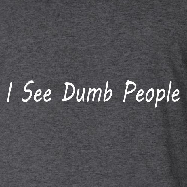 I See Dumb People, [product_type} - Calico_Ink