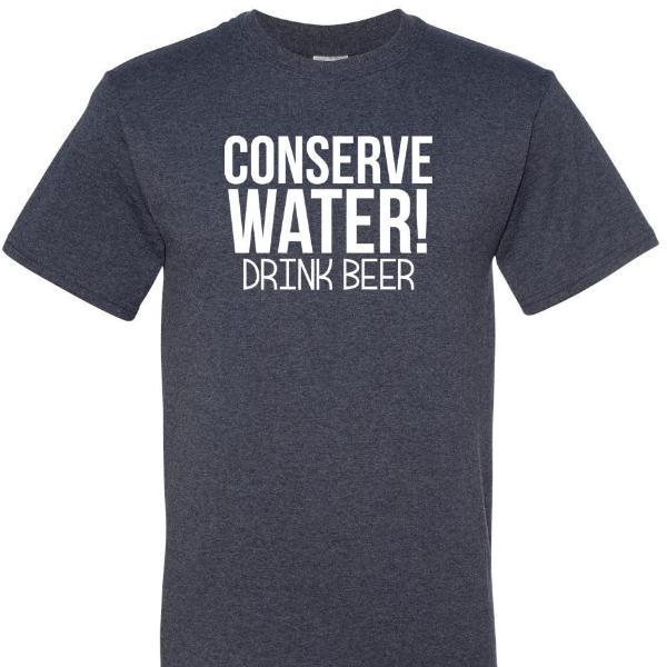 Conserve Water, Drink Beer, [product_type} - Calico_Ink