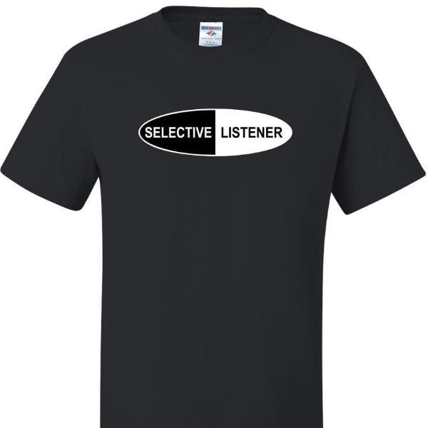 Selective Listener T Shirt Short Sleeve T-Shirt Calico Ink