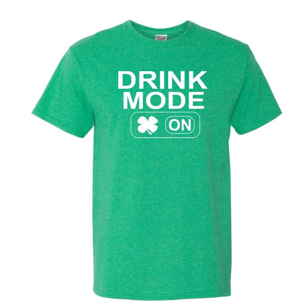 Drink Mode ON St Patrick's Day T Shirt