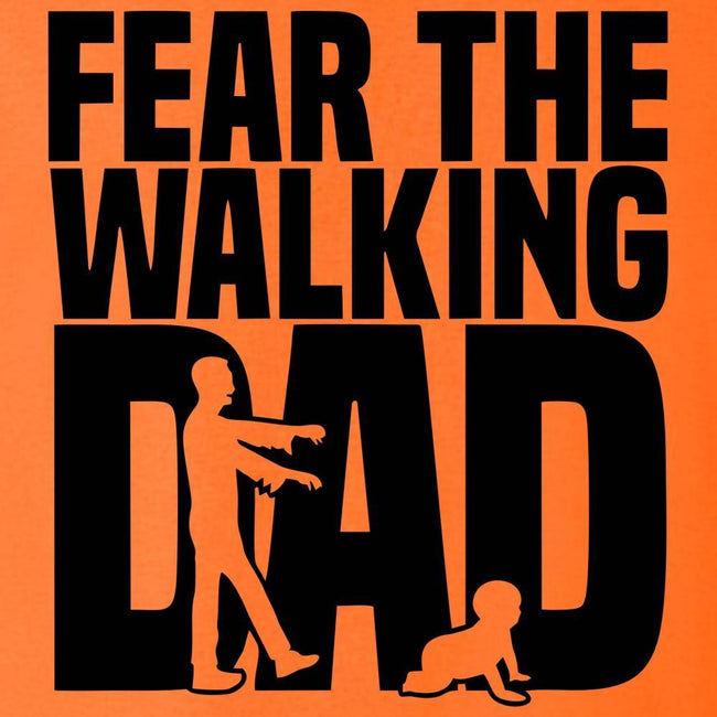 FEAR The Walking DAD T Shirt Short Sleeve T-Shirt Calico Ink
