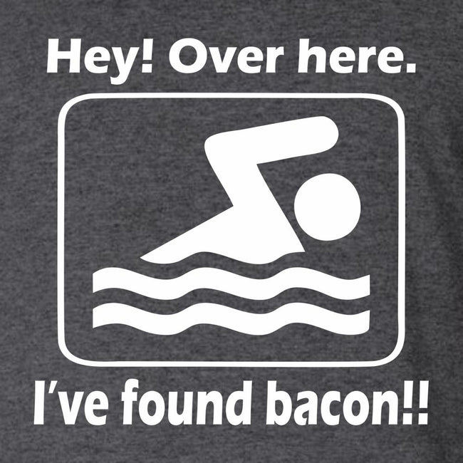 Hey Over Here. Ive Found Bacon T Shirt Short Sleeve T-Shirt Calico Ink
