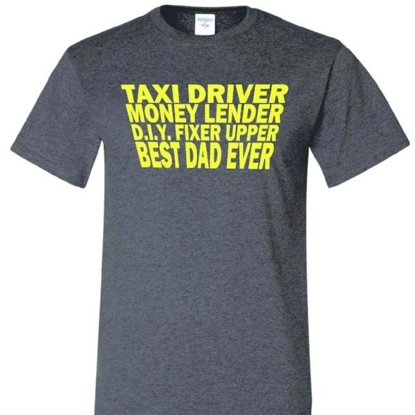Best Dad Ever T Shirt by Calico Ink