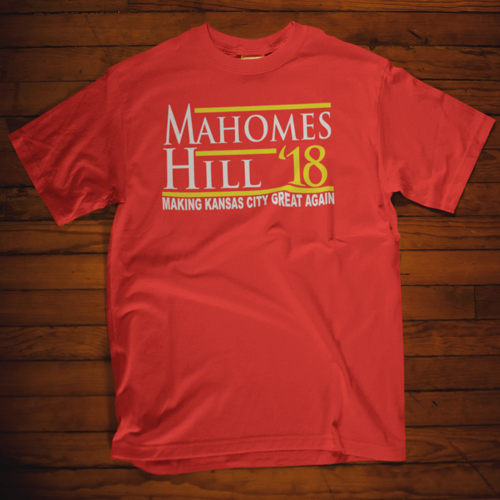 Mahomes Hill Making Kansas City Great Again T Shirt by Calico Ink