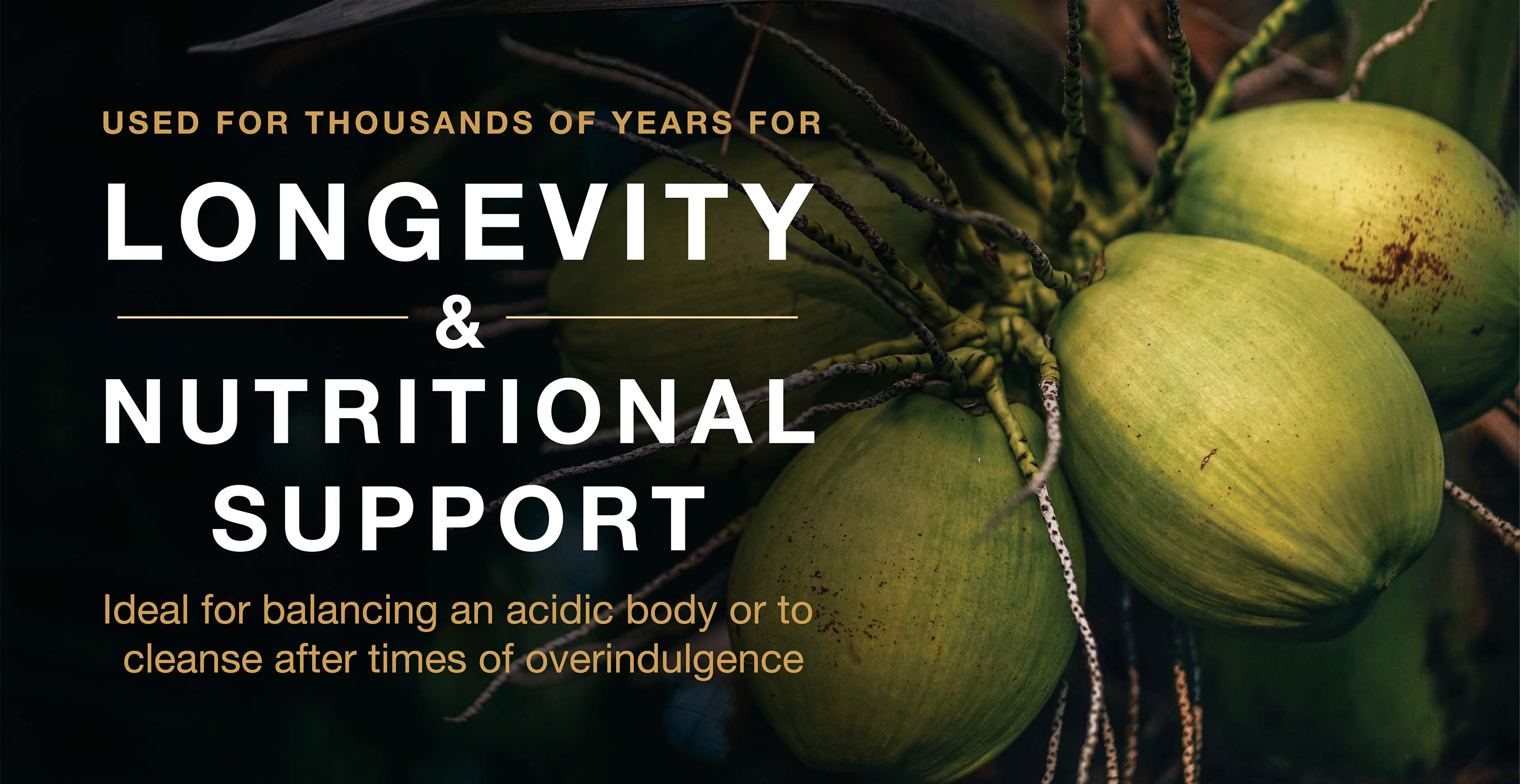 Used for thousands of years for longevity and nutritional support, ideal for balancing an acidic body or to cleanse.
