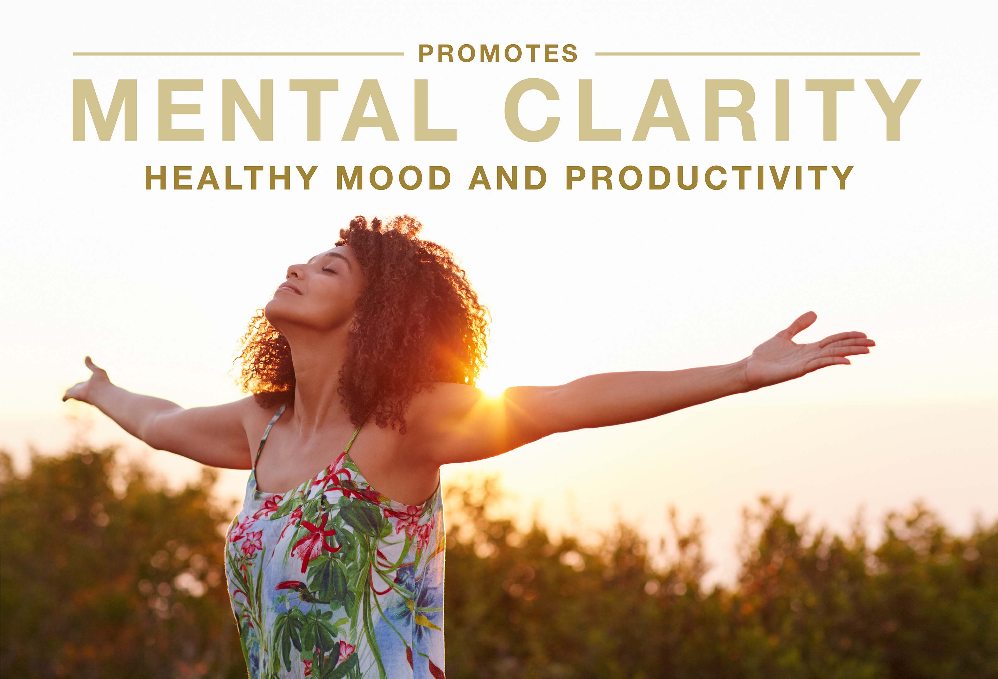 Promotes mental clarity, healthy mood, and productivity.