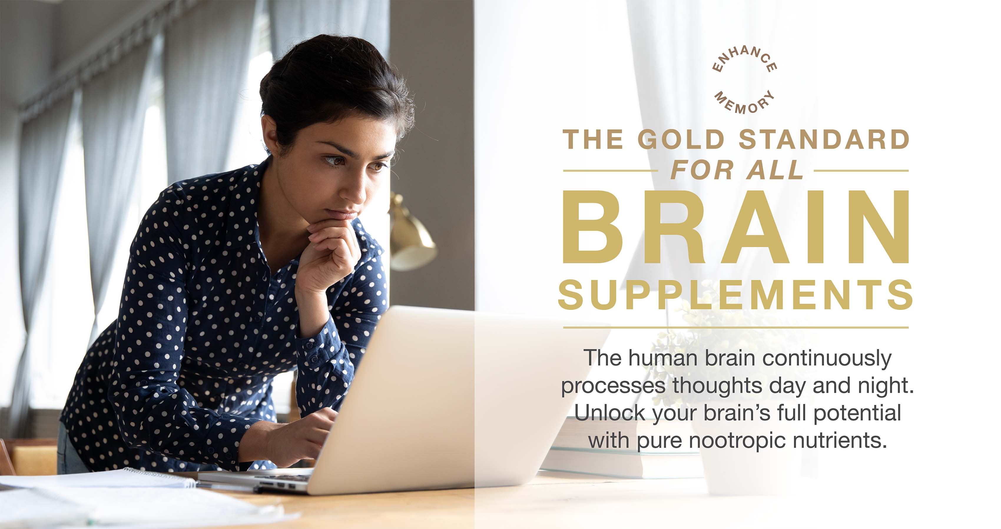 The gold standard for all brain supplements, unlock your brain's full potential with pure nootropic nutrients.