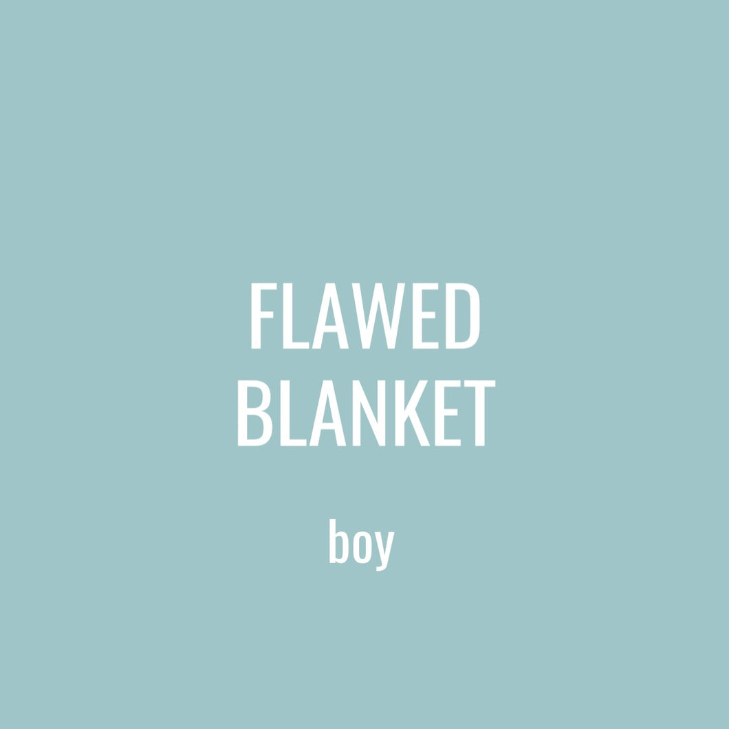 FLAWED BLANKET - BOY