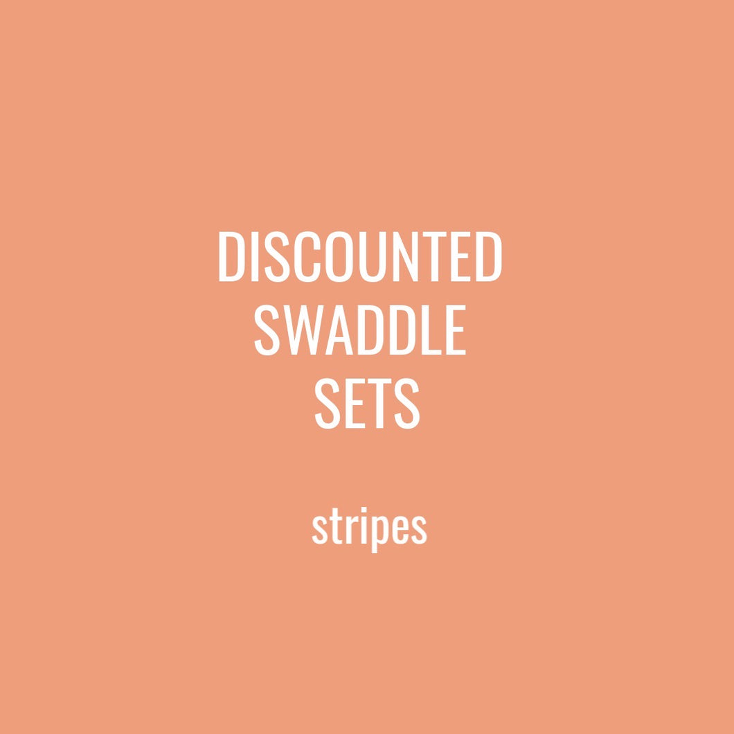 DISCOUNTED SWADDLE SETS - STRIPE