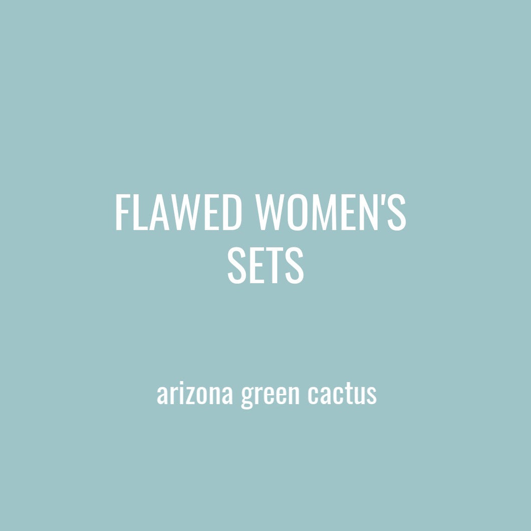 FLAWED WOMENS SETS - AZ GREEN CACTUS