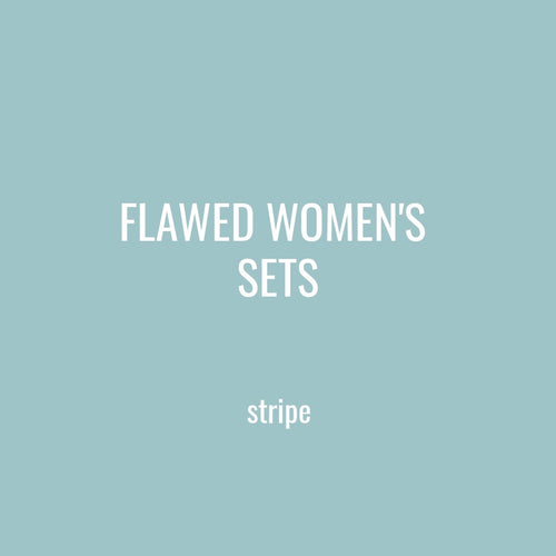 FLAWED WOMENS SETS - STRIPE