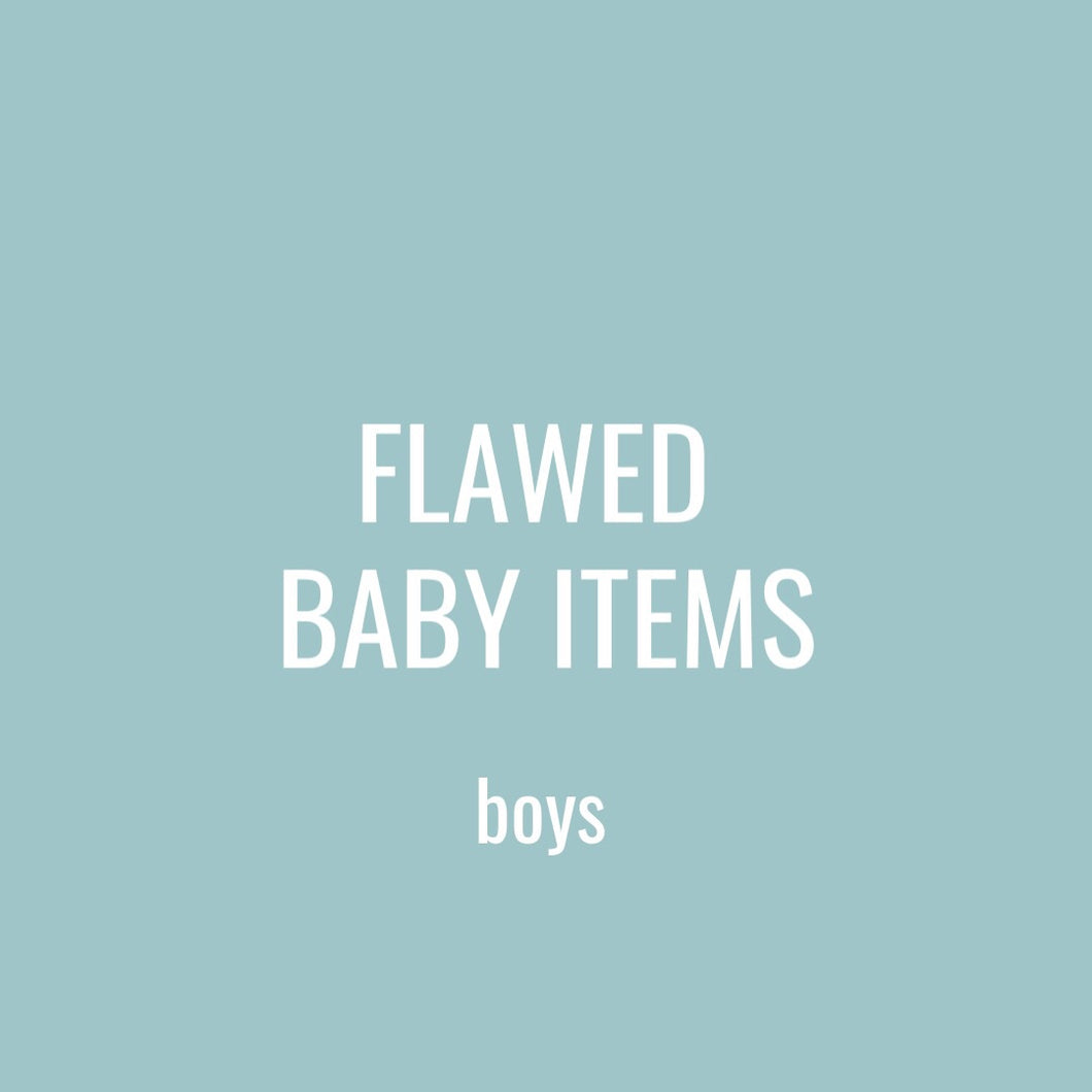 FLAWED BABY ITEMS - BOY