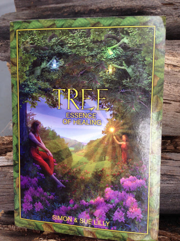 Tree essence of Healing by Simon & Sue Lilly