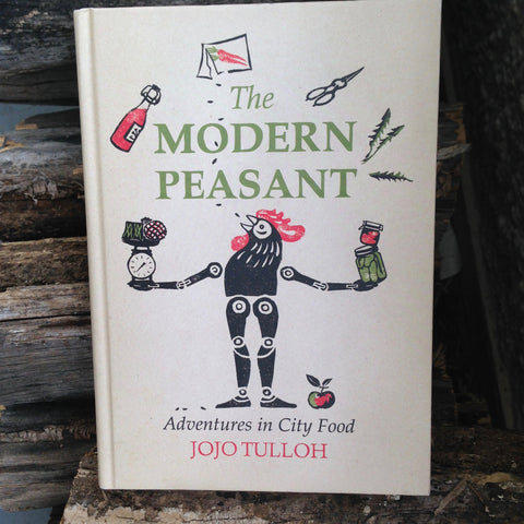 The Modern Peasant by Jojo Tulloh