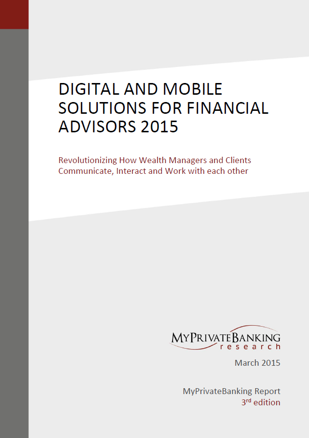 Digital and Mobile Solutions for Financial Advisors-Research Report-MyPrivateBanking Research