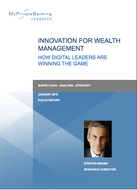 Digital Innovation for Wealth Management - How Digital Leaders are Winning the Game-Research Report-MyPrivateBanking Research