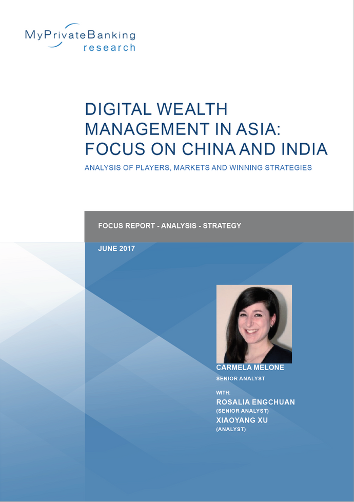 Digital Wealth Management in Asia: Focus on China and India-Research Report-MyPrivateBanking Research