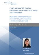 Fund Managers' Digital Presences for Institutionals and Advisors-Research Report-MyPrivateBanking Research