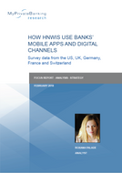 How HNWIs use Banks' Mobile Apps and Digital Channels – Survey Data from the US, UK, Germany, France and Switzerland-Research Report-MyPrivateBanking Research