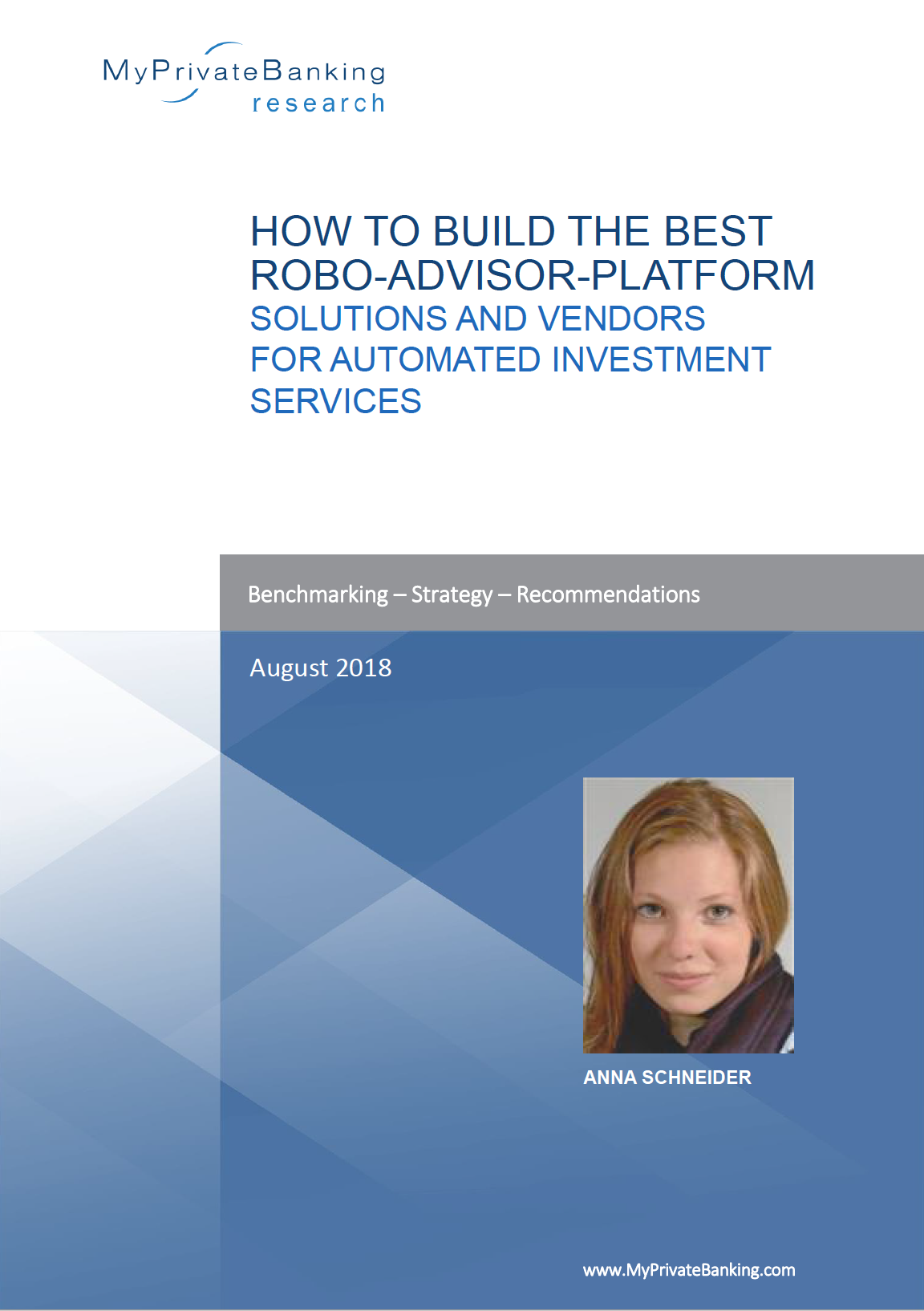 How to Build the Best Robo-Advisor-Platform - Solutions and vendors for automated investment services-Research Report-MyPrivateBanking Research