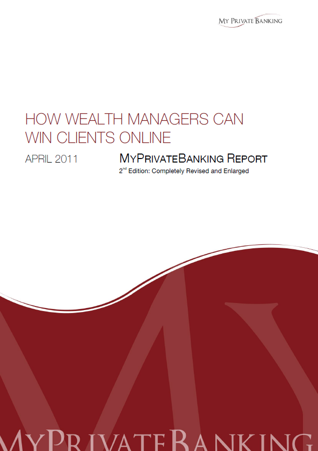 How Wealth Managers Can Win Clients Online-Research Report-MyPrivateBanking Research