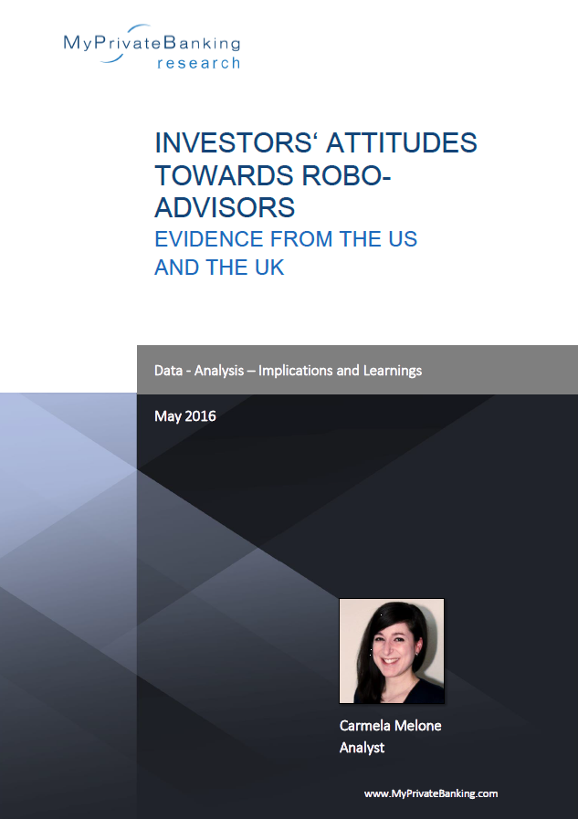 Investors' Attitudes towards Robo-Advisors – Evidence from the US and the UK-Research Report-MyPrivateBanking Research